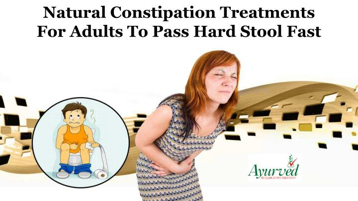 natural constipation treatments for adults n.