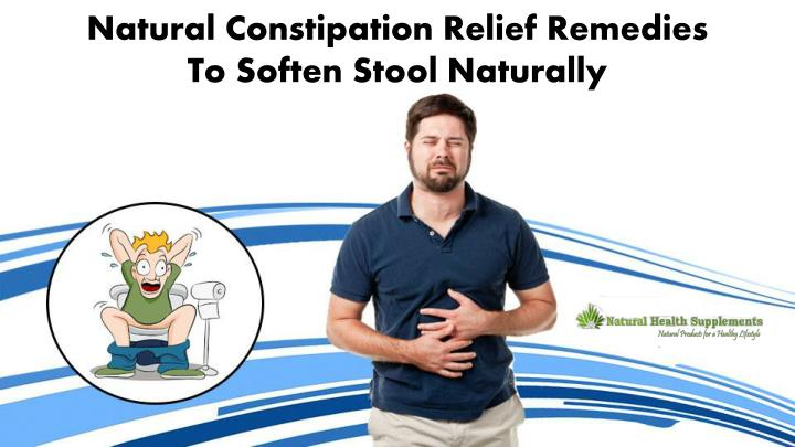 natural constipation relief remedies to soften n.