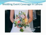 wedding event coverage in lahore