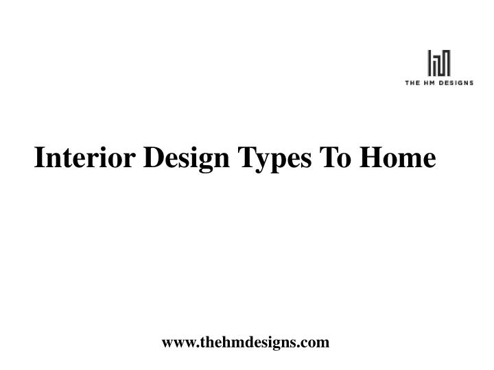 interior design types to home n.