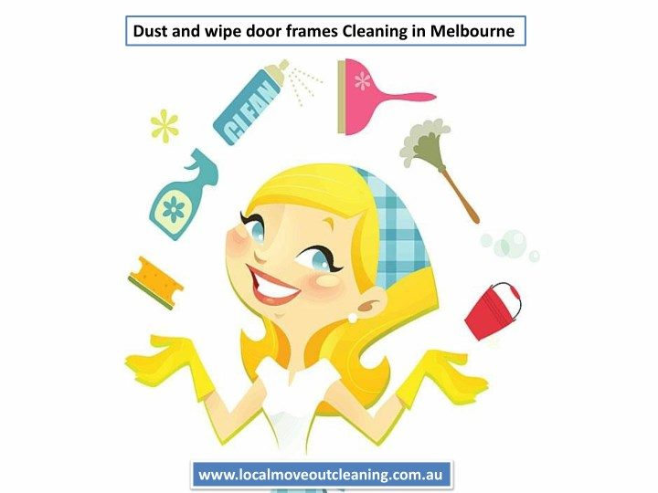 dust and wipe door frames cleaning in melbourne n.