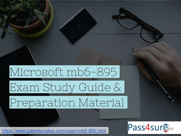 microsoft mb6 895 exam study guide preparation n.