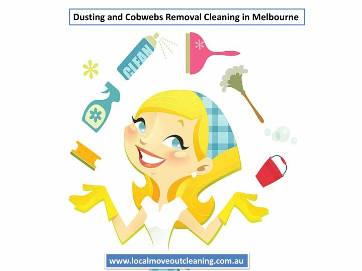 dusting and cobwebs removal cleaning in melbourne n.