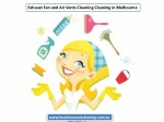exhaust fan and air vents cleaning cleaning