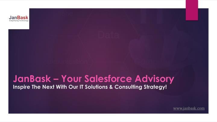 janbask your sa lesforce advisory inspire the next with our it solutions consulting strategy n.
