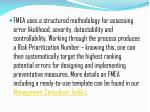 fmea uses a structured methodology for assessing