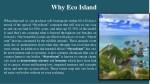 why eco island