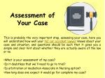 assessment of your case