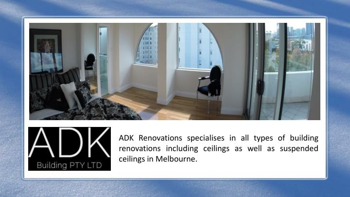 adk renovations specialises in all types n.