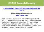 cis 500 successful learning 14