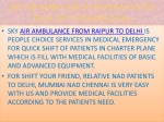 sky air ambulance from raipur to delhi with
