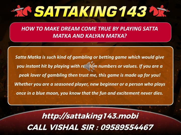 how to make dream come true by playing satta n.