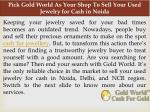 pick gold world as your shop to sell your used