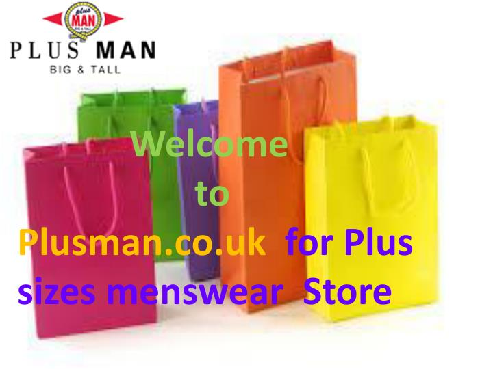 welcome to plusman co uk for plus sizes menswear n.