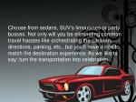 choose from sedans suv s limousines or party