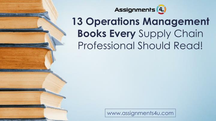 13 operations management books every supply chain professional should read n.