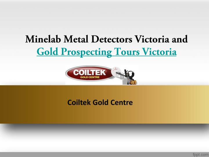 minelab metal detectors victoria and gold prospecting tours victoria n.
