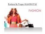 fashion in vogue 844 898 9742