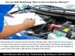 are you still wondering how to get car service history