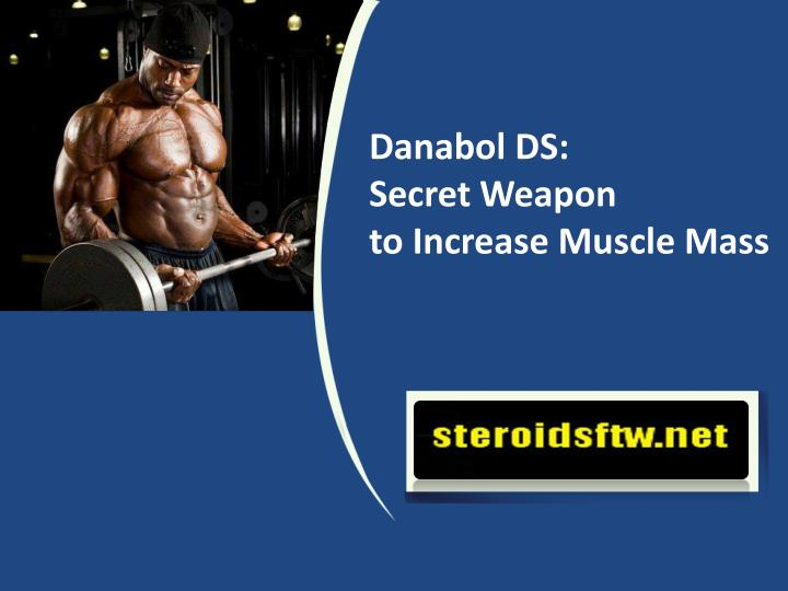 danabol ds secret weapon to increase muscle mass n.
