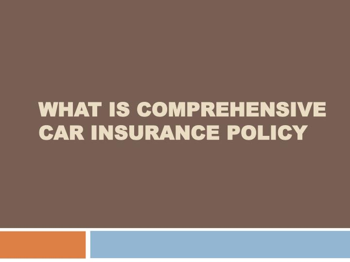 what is comprehensive car insurance policy n.