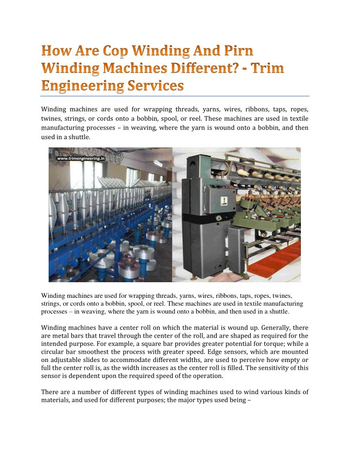 winding machines are used for wrapping threads n.