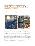 winding machines are used for wrapping threads