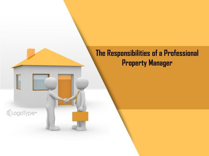 the responsibilities of a professional property n.
