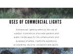 uses of commerci a l lights