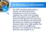 our philosophy as an seo consultant