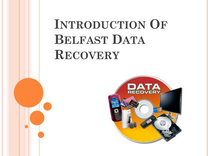 introduction of belfast data recovery n.