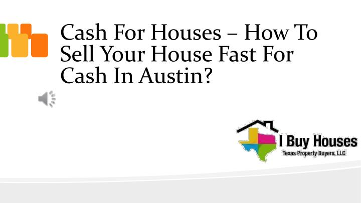 cash for houses how to sell your house fast for cash in austin n.