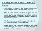 consequences of mold growth in home