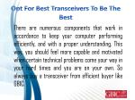 opt for best transceivers to be the best