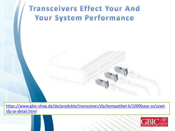 transceivers effect your and your system n.
