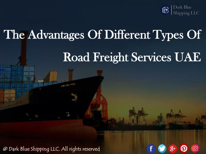 the advantages of different types of road freight n.