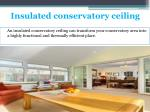 insulated conservatory ceiling 1