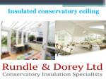 insulated conservatory ceiling