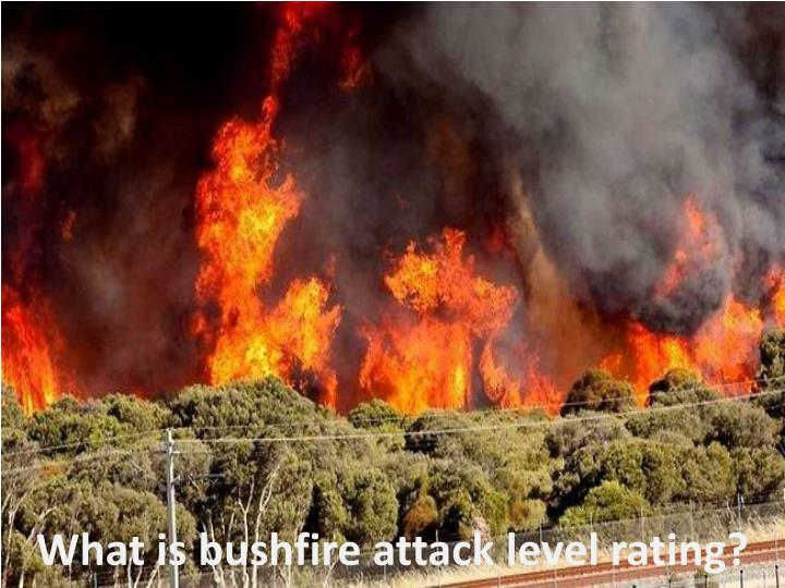 what is bushfire attack level rating n.