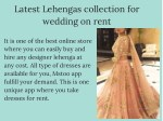 latest lehengas collection for wedding on rent