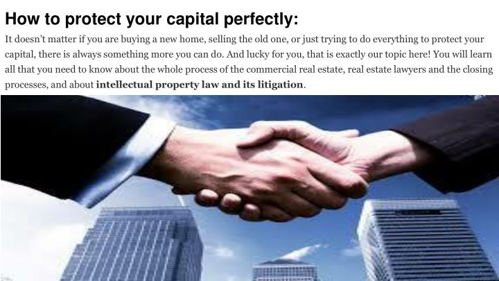 how to protect your capital perfectly it doesn n.