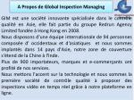 a propos de global inspection managing
