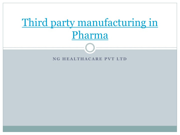 third party manufacturing in pharma n.