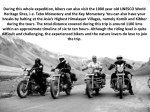 during this whole expedition bikers can also