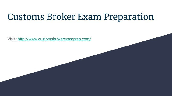 customs broker exam preparation n.
