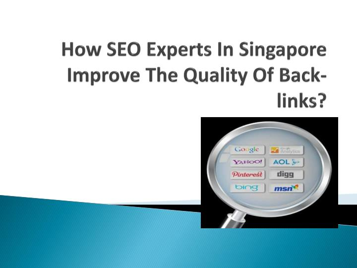 how seo experts in singapore improve the quality of back links n.