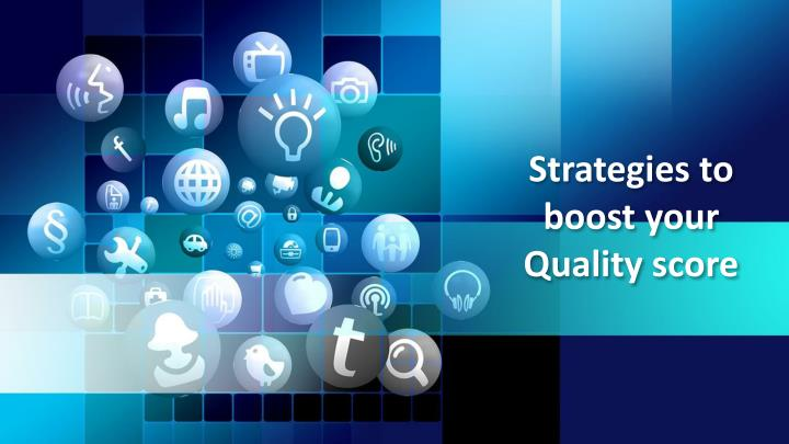 strategies to boost your quality score n.