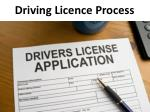 driving l icence process
