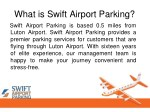 what is swift airport parking swift airport