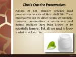 check out the preservatives